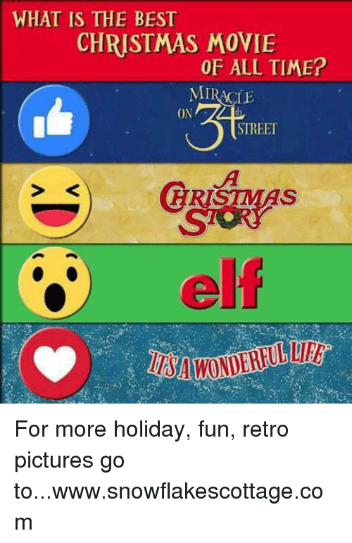 elf memes and what is the best christmas movie of all time - Why Christmas Is The Best Holiday