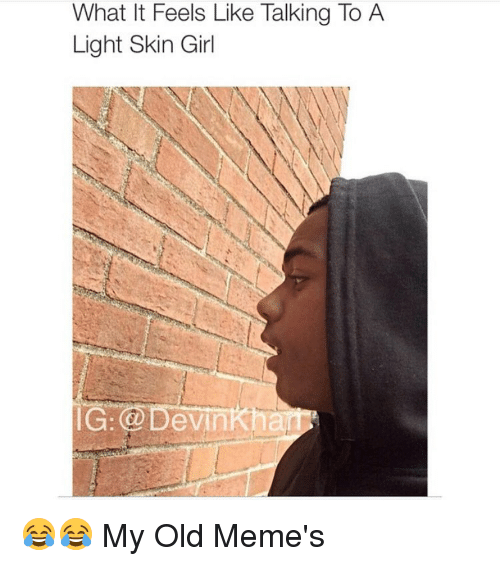 Light Skin Girls Meme 84934 Trendnet