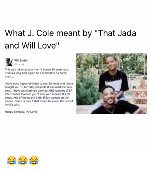 What J Cole Meant By That Jada And Will Love Will Smith 4 Hrs This