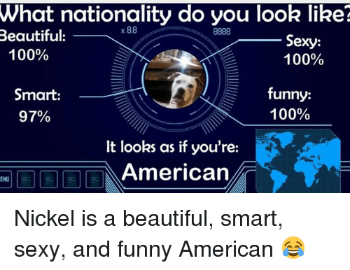 What Nationality Do You Look Like X 88 8888 Beautiful Sexy 100 100