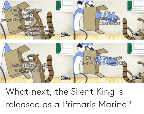 Next, King, and Marine: What next, the Silent King is released as a Primaris Marine?