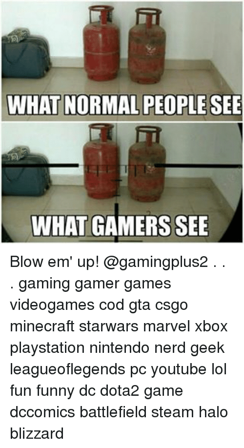 Normal Games For Xbox : What normal people see gamers blow em up gaming