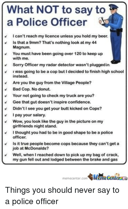 Reasons not to become a police officer