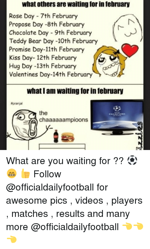What Others Are Waiting For Infebruary Rose Day 7th February Propose