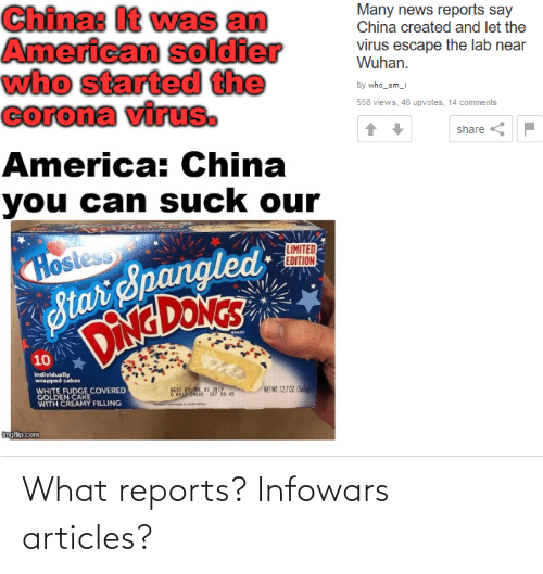 Infowars, Articles, and What: What reports? Infowars articles?