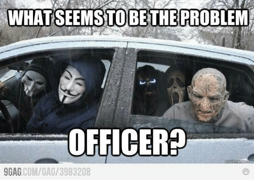 Funny Meme Sites Like 9gag : What seems to be the problem officer ouick meme gag comga