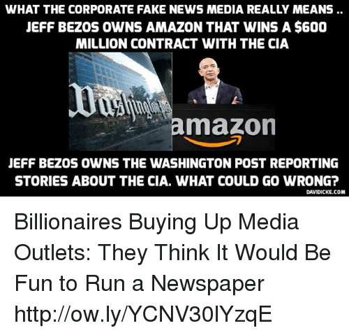 WHAT THE CORPORATE FAKE NEWS MEDIA REALLY MEANS JEFF BEZOS