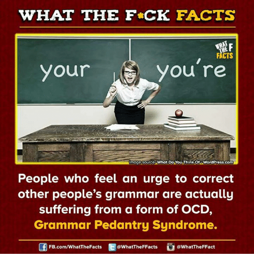 Ocd Grammar Pedantry Syndrome