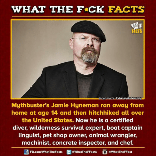 what the fck facts mage source indianapolis monthly mythbusters jamie 15830713 ✅ 25 best memes about machinist machinist memes