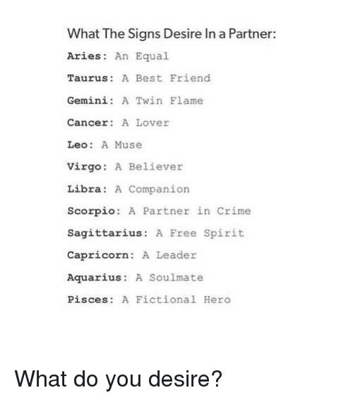 What the Signs Desire in a Partner Aries an Equal Taurus a Best