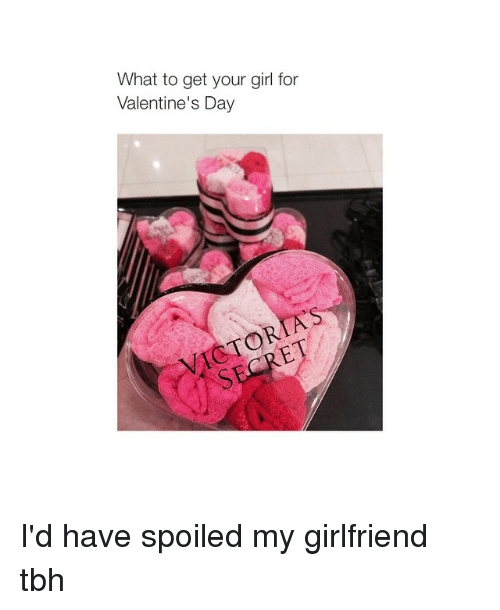 Girls, Tbh, And Valentineu0027s Day: What To Get Your Girl For Valentineu0027s Day