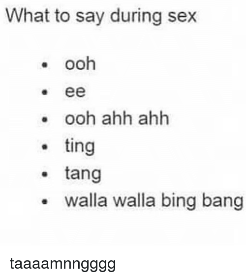 What do you say during sex
