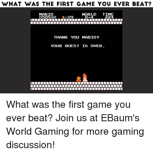 What Was The First Game You Ever Beat Mario World Time 224 09 8 4