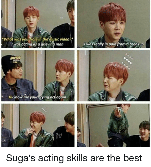 """Music, Best, and Video: """"What was yourrrole in ther music video?""""  I was acting as a grieving man  I was really in pain fromo breakup  Vs Show me your rying act again  모이 Suga's acting skills are the best"""