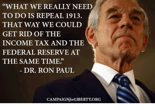 what we really need to do is repeal 1913 that 15752845 ✅ 25 best memes about ron paul ron paul memes