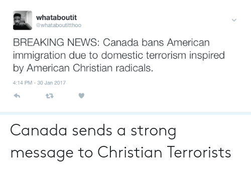 Whataboutit BREAKING NEWS Canada Bans American Immigration