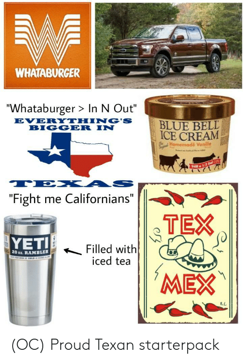 WHATABURGER Whataburger > in N Out EVERYTHNG'S INBLUE BELL ICE CREAM