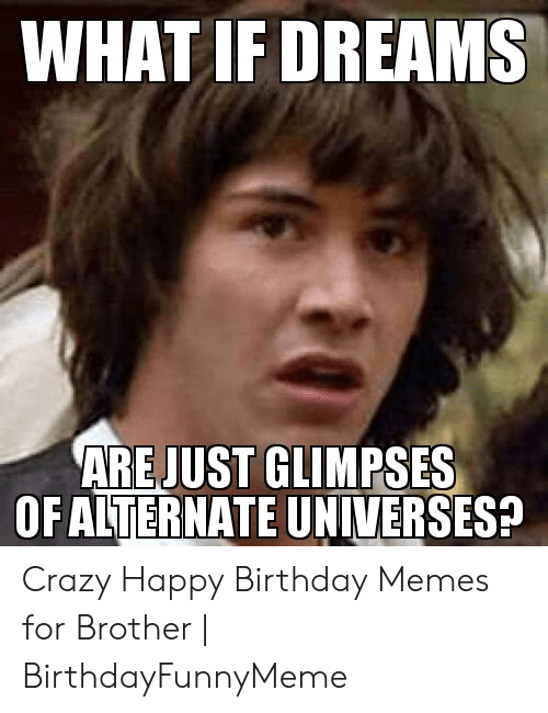 🔥 25+ Best Memes About Happy Birthday Memes for Brother