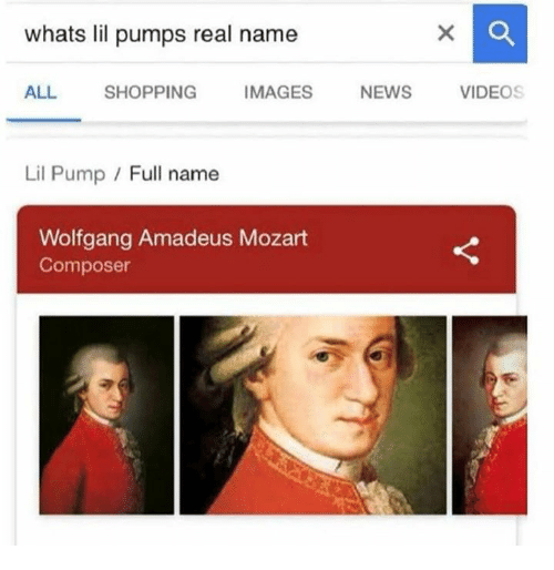 News, Shopping, and Videos: whats lil pumps real name  ALL SHOPPING IMAGES NEWS VIDEOS  Lil Pump / Full name  Wolfgang Amadeus Mozart  Composer