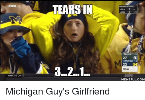 whats on tears in 10 13 7 mich st 27 12 2565856 ✅ 25 best memes about exam exam memes,Michigan Memes