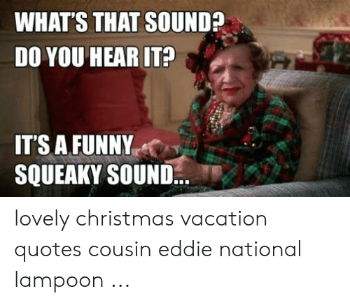 🔥 25+ Best Memes About Christmas Vacation Quotes