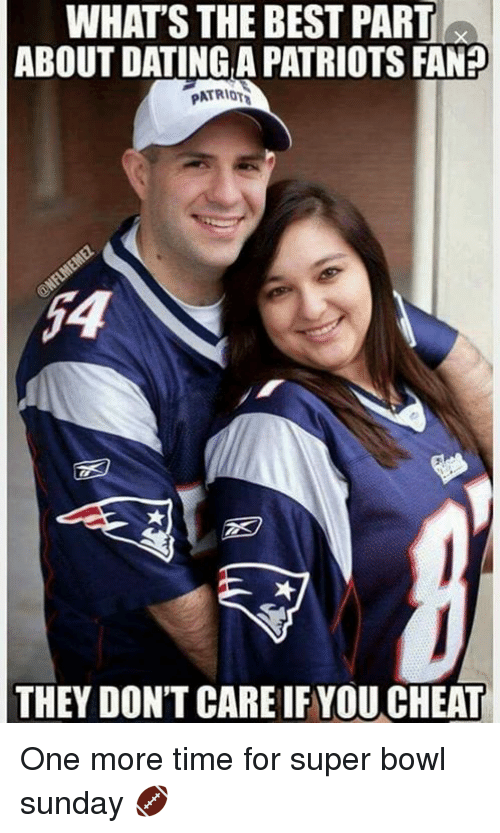 whats the best thing about dating a patriots fan im 25 and dating a 16 year old starter pack