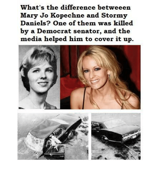 what s the difference betweeen mary jo kopechne and stormy daniels