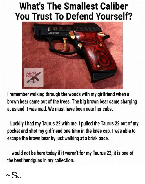 Whats The Smallest Caliber You Trust To Defend Yourself Atb97339