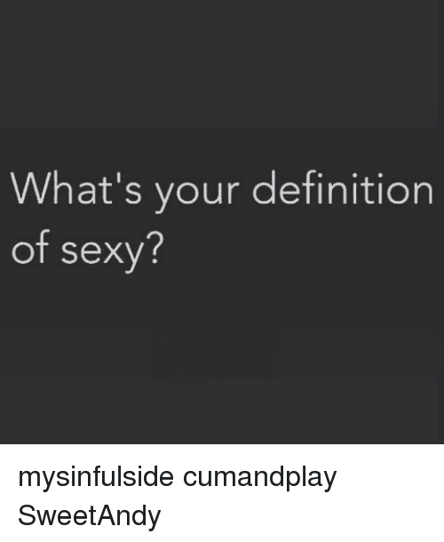 What is the definition of sexy