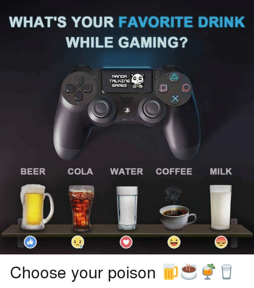 whats your favorite drink while gaming tauhing games beer cola 17840567 what's your favorite drink while gaming? tauhing games beer cola