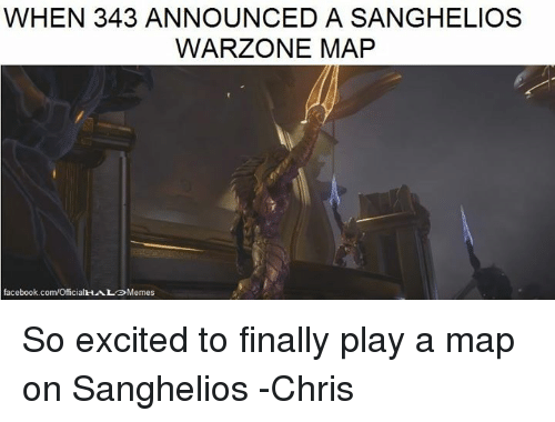 Facebook, Finals, and Halo: WHEN 343 ANNOUNCED A SANGHELIOS  WARZONE MAP  facebook.com/Offi So excited to finally play a map on Sanghelios -Chris