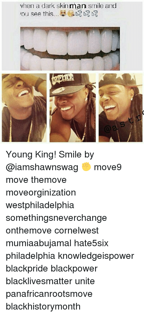 when a dark skin man smile and nou see this 17955096 when a dark skin man smile and nou see this é de young king! smile