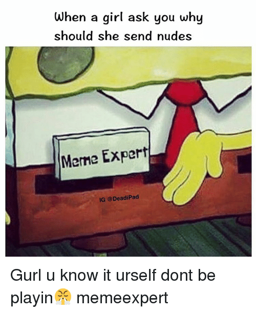 how to ask a girl to send nudes