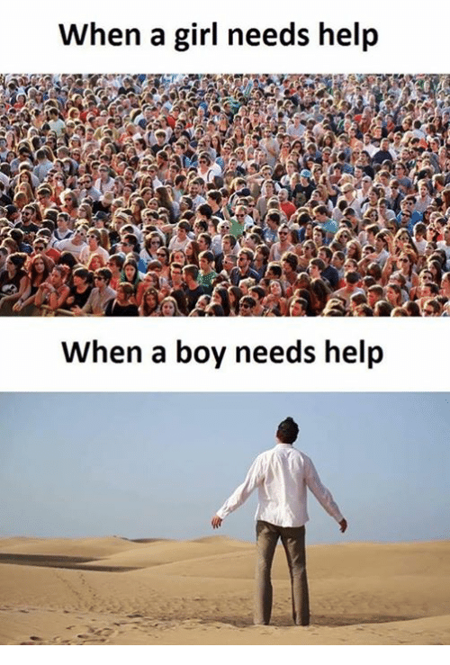 Girl, Help, and Boy: When a girl needs help  When a boy needs help