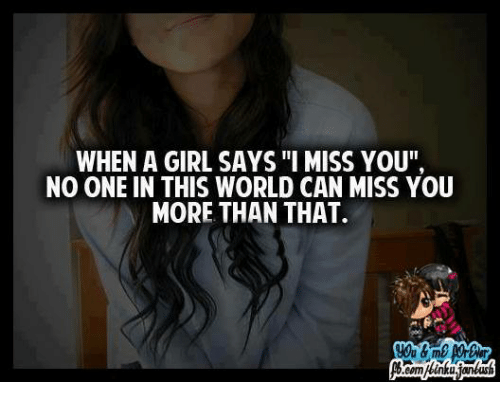 when a girl misses you