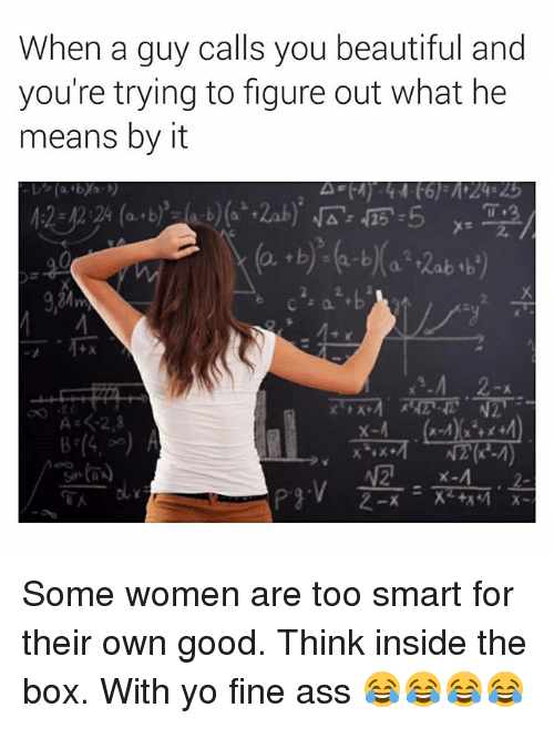 You smart calls when a guy Why Smart