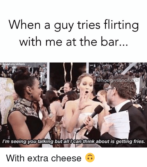 flirting meme chill quotes memes