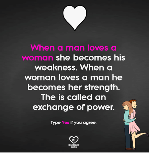 When A Man Loves A Woman Quotes Inspiration When A Man Loves A WOnnan She Becomes His Weakness When A Woman