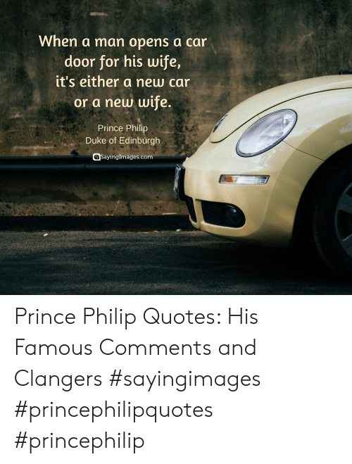 New Car Quotes >> When A Man Opens A Car Door For His Wife It S Either A New
