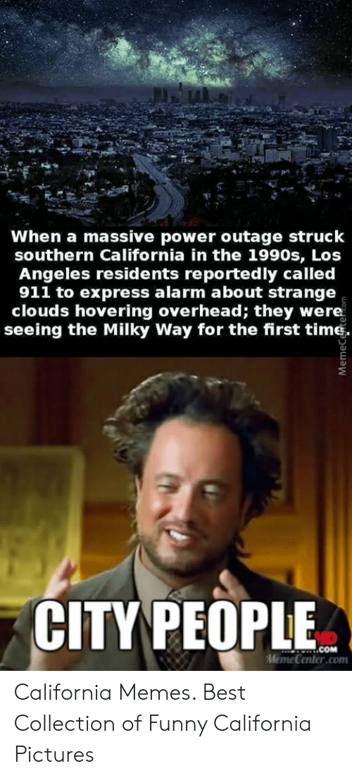 When A Massive Power Outage Struck Southern California In The 1990s Los Angeles Residents Reportedly Called 911 To Express Alarm About Strange Clouds Hovering Overhead They Were Seeing The Milky Way For
