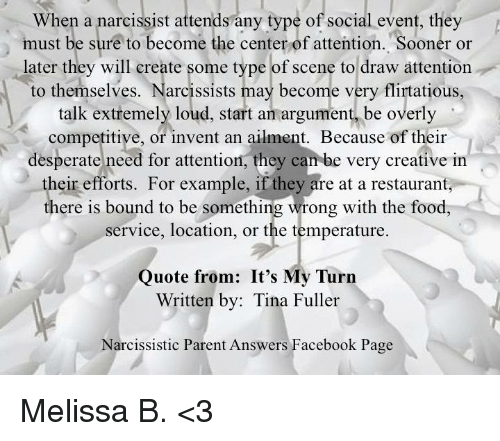 When a Narcissist Attends Any Type of Social Event They Must Be Sure