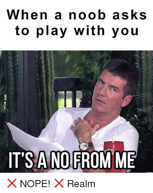 when a noob asks to play with you its ano 20329943 ✅ 25 best memes about noobs noobs memes