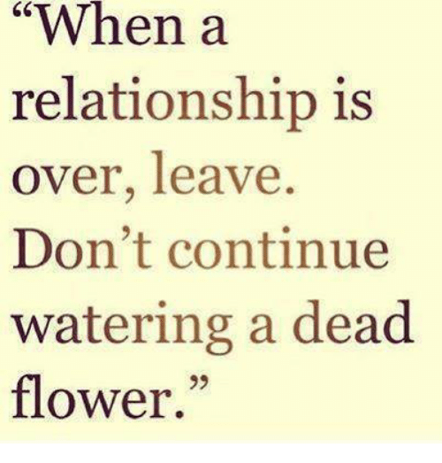when is it over relationship