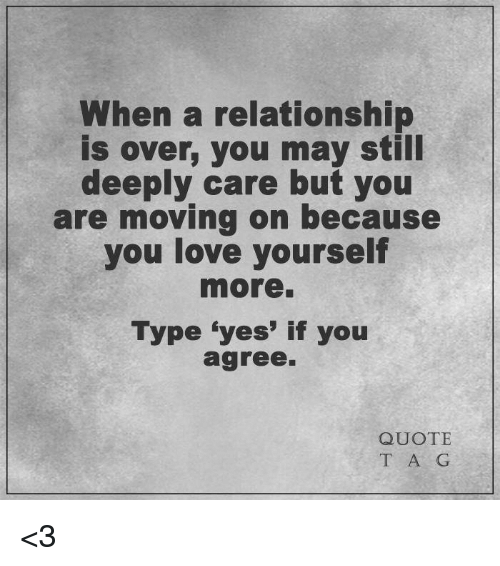 Quotes When A Relationship Is Over: 25+ Best Memes About Memes