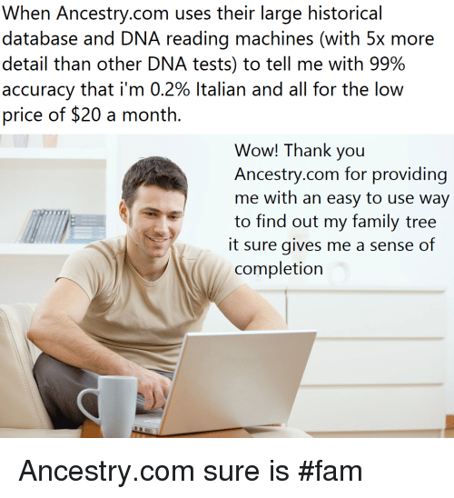 When Ancestrycom Uses Their Large Historical Database And Dna