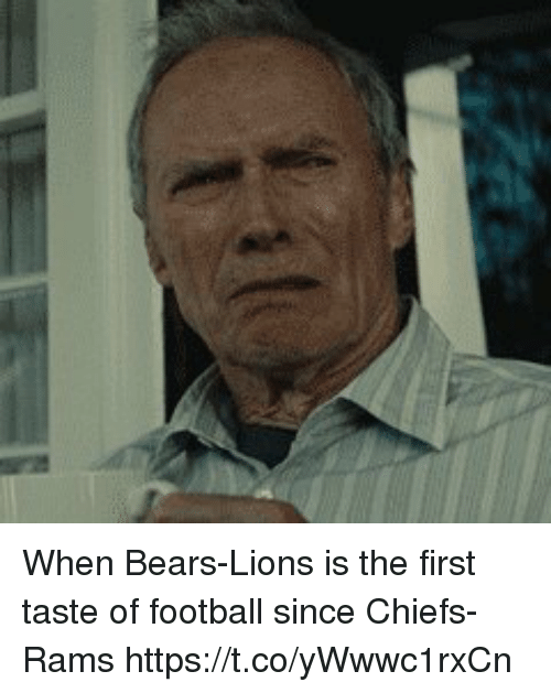 Football, Nfl, and Bears: When Bears-Lions is the first taste of football since Chiefs-Rams https://t.co/yWwwc1rxCn