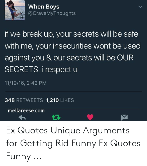 When Boys if We Break Up Your Secrets Will Be Safe With Me ...