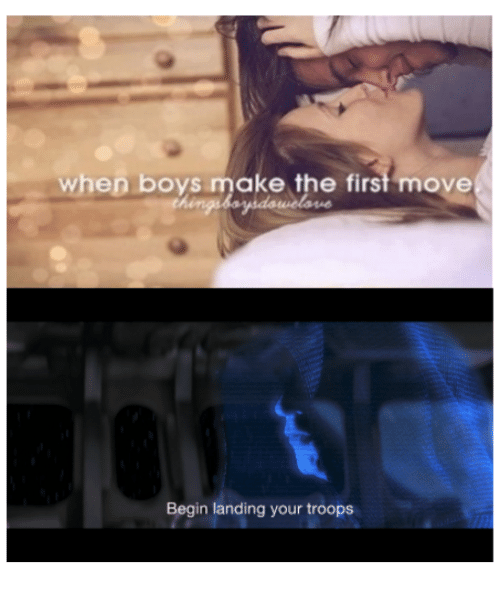 when boys make the first move begin landing your troops star wars
