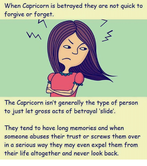 When Capricorn Is Betrayed They Are Not Quick to Forgive or Forget