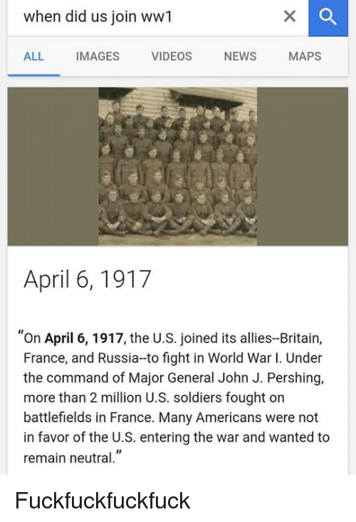 When Did Us Join Ww1 ALL IMAGES VIDEOS NEWS MAPS April 6